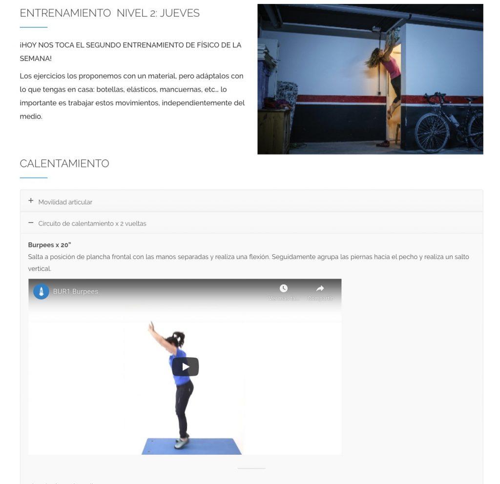 Todos los ejercicios del Entrenamiento Online están explicados con vídeos y ofrecemos alternativas para adaptarlos a los materiales con los que contamos en casa.